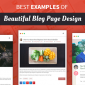 Best Examples of Beautiful Blog Page Designs