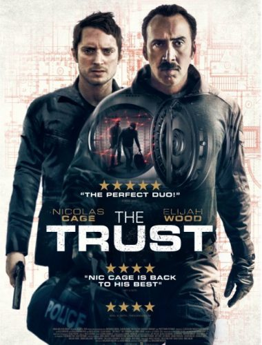The Trust – Movie review 2016