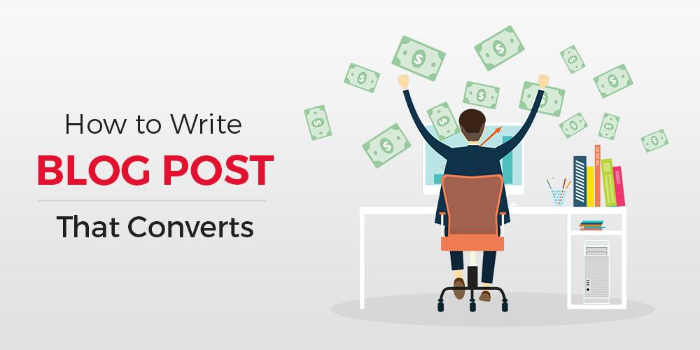 write blog post that converts