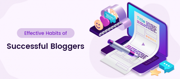 effective habits of successful bloggers